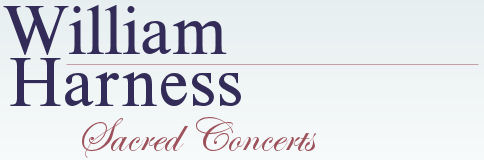 William Harness Sacred Concerts